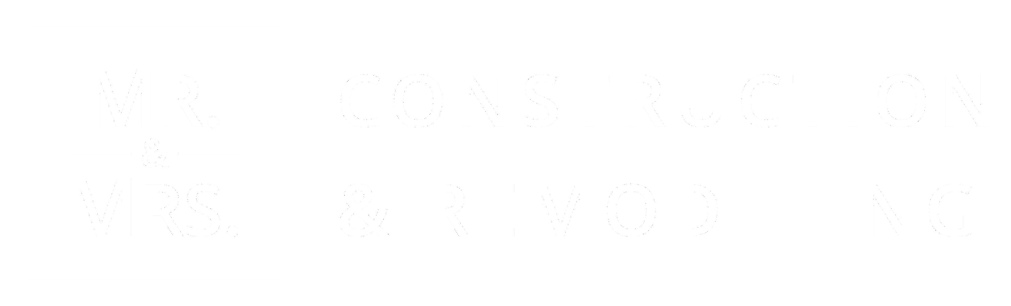 Mr & Mrs Construction